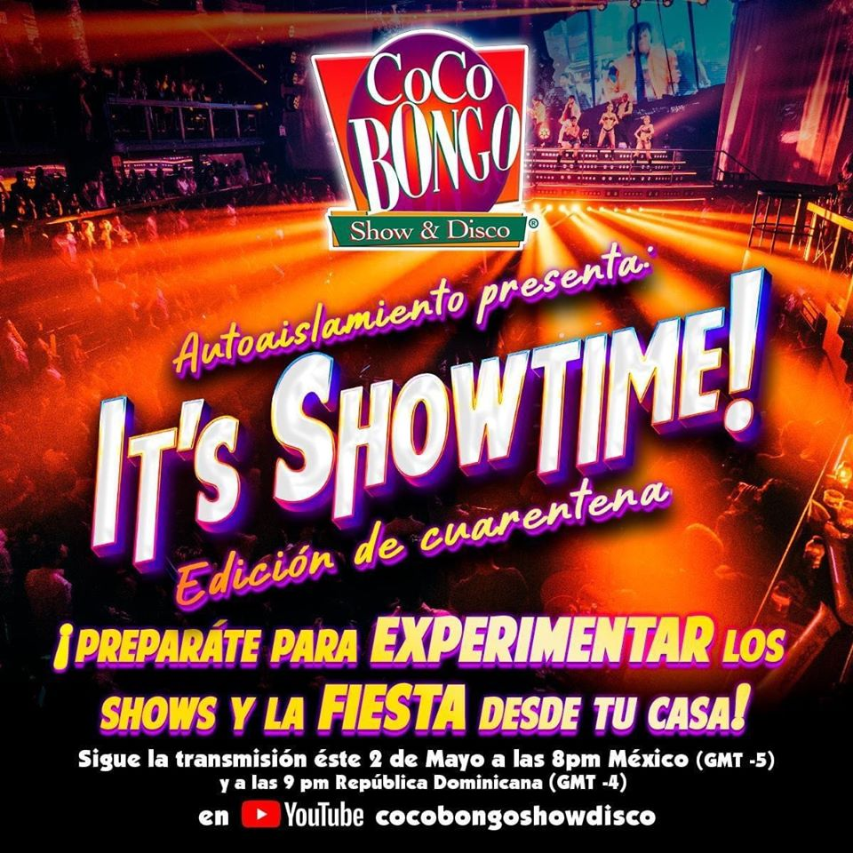 It's ShowTime! Coco Bongo Edición Cuarentena